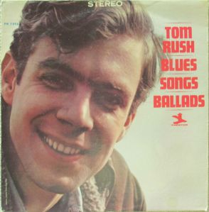 Tom Rush Blues Songs Ballads