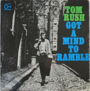 Tom Rush Mind to Ramble