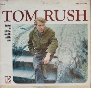 Tom Rush Take A Little Walk